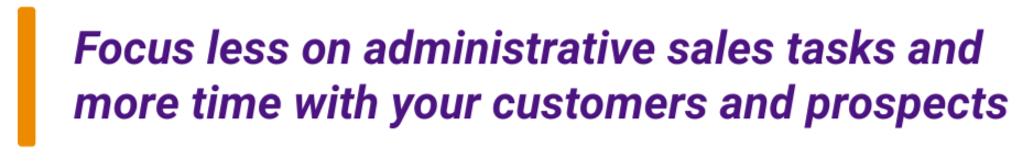 Reduce admin and spend more time with your customer